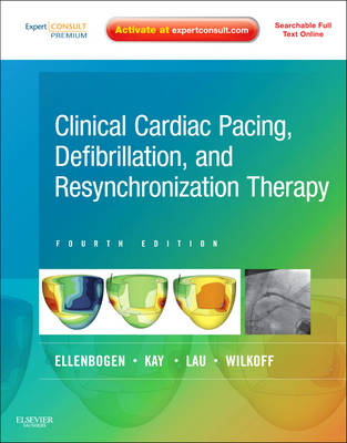 Clinical Cardiac Pacing, Defibrillation and Resynchronization Therapy: Expert Consult Premium Editio (BOK)