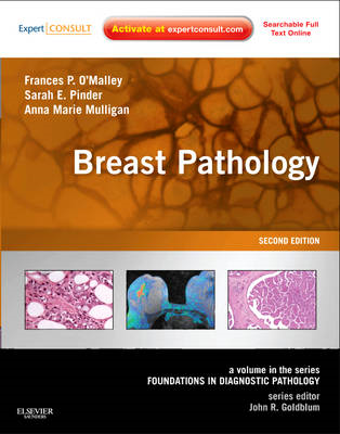 Breast Pathology: A Volume in the Foundations in Diagnostic Pathology Series (BOK)