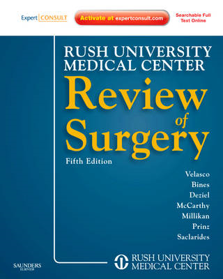 Rush University Medical Center Review of Surgery: Expert Consult - Online and Print (BOK)
