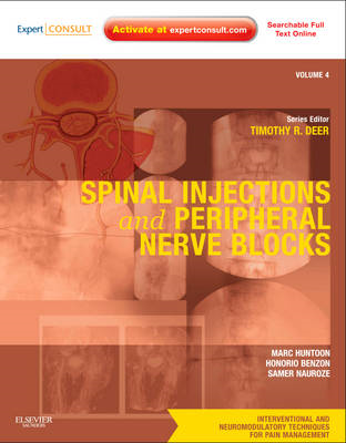 Spinal Injections & Peripheral Nerve Blocks: Expert Consult Premium Edition (BOK)