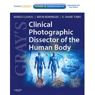 Gray's Clinical Photographic Dissector of the Human Body (BOK)