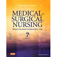 Medical-Surgical Nursing: Patient-Centered Collaborative Care, Single Volume (BOK)