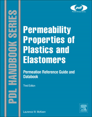 Permeability Properties of Plastics and Elastomers (BOK)