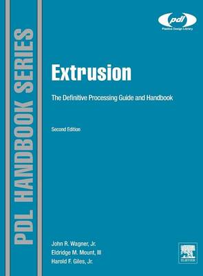 Extrusion: The Definitive Processing Guide and Handbook (BOK)