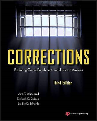 Corrections: Exploring Crime, Punishment, and Justice in America (BOK)
