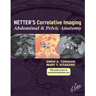 Netter's Correlative Imaging: Abdominal and Pelvic Anatomy (BOK)