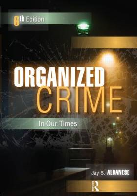 Organized Crime in Our Times (BOK)