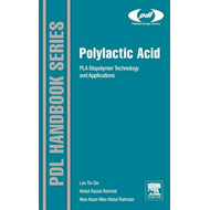 Polylactic Acid: PLA Biopolymer Technology and Applications (BOK)