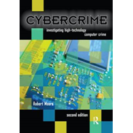 Cybercrime: Investigating High-technology Computer Crime (BOK)