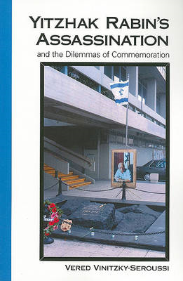 Yitzhak Rabin's Assassination and the Dilemmas of Commemoration (BOK)