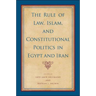 Rule of Law, Islam, and Constitutional Politics in Egypt and (BOK)