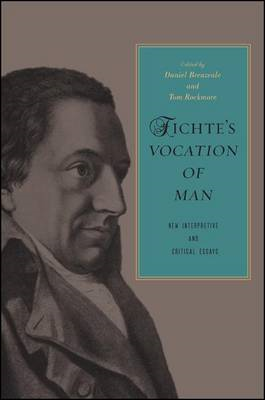 Fichte's Vocation of Man: New Interpretive and Critical Essays (BOK)