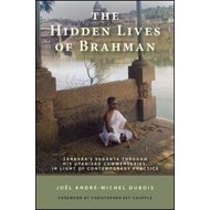 The Hidden Lives of Brahman: Sankara's Vedanta Through His Upanisad Commentaries, in Light of Contem (BOK)