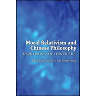 Moral Relativism and Chinese Philosophy (BOK)