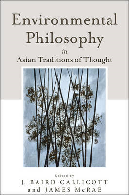 Environmental Philosophy in Asian Traditions of Thought (BOK)