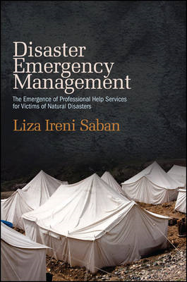 Disaster Emergency Management: The Emergence of Professional Help Services for Victims of Natural Di (BOK)