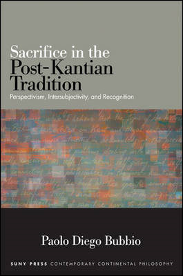 Sacrifice in the Post-Kantian Tradition (BOK)