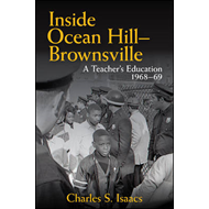 Inside Ocean Hill-Brownsville: A Teacher's Education, 1968-69 (BOK)