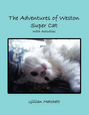 Adventures of Weston Super Cat With Activities (BOK)
