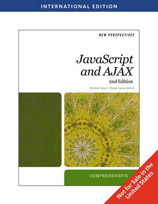 New Perspectives on Javascript and Ajax, Comprehensive (BOK)