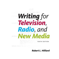 Writing for Television, Radio, and New Media (BOK)