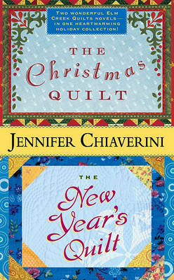 Christmas Quilt/The New Year's Quilt