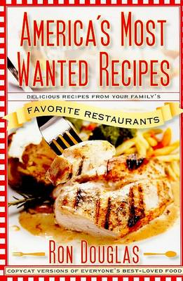 America's Most Wanted Recipes (BOK)