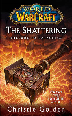 World of Warcraft: The Shattering (BOK)