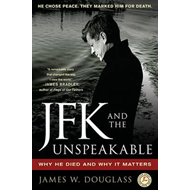 JFK and the Unspeakable (BOK)