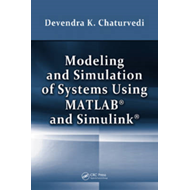 Modeling and Simulation of Systems Using MATLAB and Simulink (BOK)