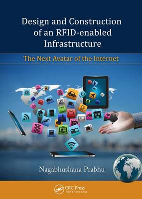 Design and Construction of an RFID-enabled Infrastructure: The Next Avatar of the Internet (BOK)