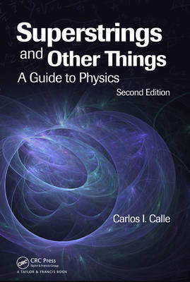 Superstrings and Other Things: A Guide to Physics (BOK)