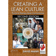 Creating a Lean Culture: Tools to Sustain Lean Conversions (BOK)