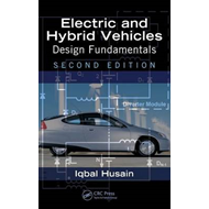 Electric and Hybrid Vehicles: Design Fundamentals (BOK)