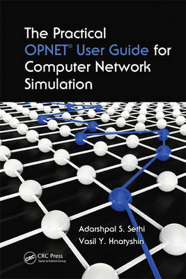 The Practical OPNET User Guide for Computer Network Simulation (BOK)
