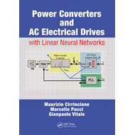 Power Converters and AC Electrical Drives with Linear Neural Networks (BOK)