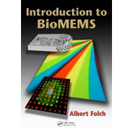Introduction to BioMEMS (BOK)