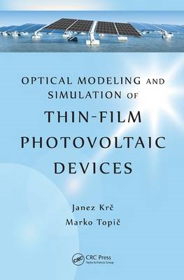 Optical Modeling and Simulation of Thin-Film Photovoltaic Devices (BOK)