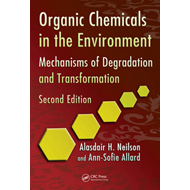 Organic Chemicals in the Environment: Mechanisms of Degradation and Transformation (BOK)