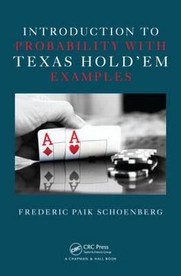 Introduction to Probability with Texas Holdem Examples (BOK)