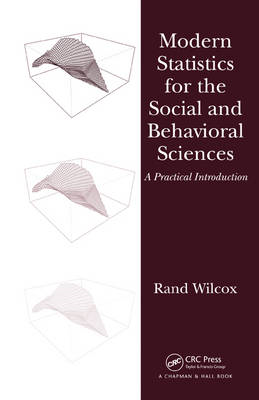 Modern Statistics for the Social and Behavioral Sciences: A Practical Introduction (BOK)