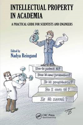 Intellectual Property in Academia: A Practical Guide for Scientists and Engineers (BOK)