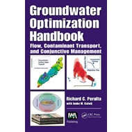 Groundwater Optimization Handbook: Flow, Contaminant Transport, and Conjunctive Management (BOK)