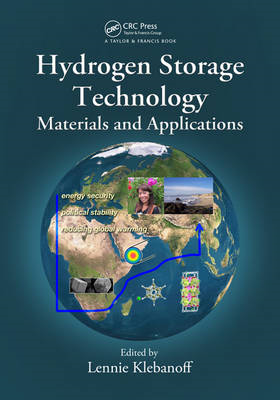 Hydrogen Storage Technology: Materials and Applications (BOK)