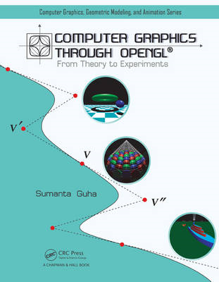 Computer Graphics Through OpenGL: From Theory to Experiments (BOK)