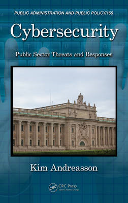 Cyber Security: Public Sector Threats and Responses (BOK)