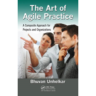 The Art of Agile Practice: A Composite Approach for Projects and Organizations (BOK)