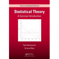 Statistical Theory: A Concise Introduction (BOK)