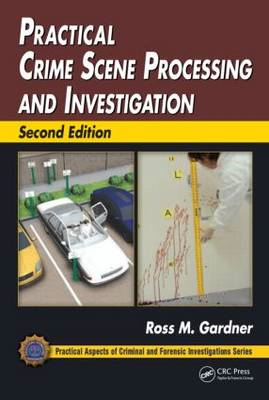 Practical Crime Scene Processing and Investigation (BOK)