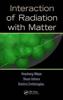 Interaction of Radiation with Matter (BOK)